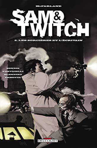 9782756028989: Sam & Twitch T02: Les sorciers de l'�crivain