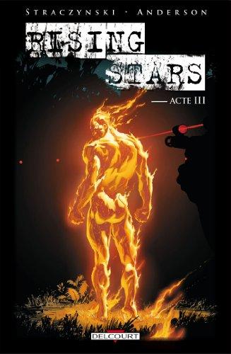 RISING STARS T.03 : ACTE III: STRACZYNSKI JOSEPH MICHAEL