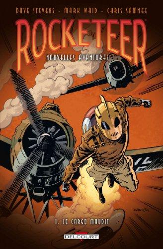 9782756032689: Rocketeer - Nouvelles Aventures Tome 1 - Le Cargo maudit