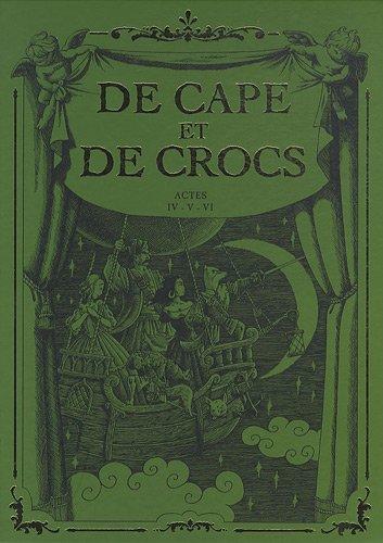 9782756032740: De Cape et de Crocs, Tomes 4 à 6 : Le mystère de l'île étrange ; Jean sans Lune ; Luna incognita