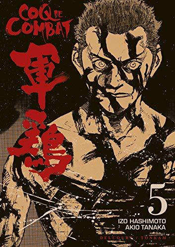 COQ DE COMBAT T.05 N.É.: HASHIMOTO IZO