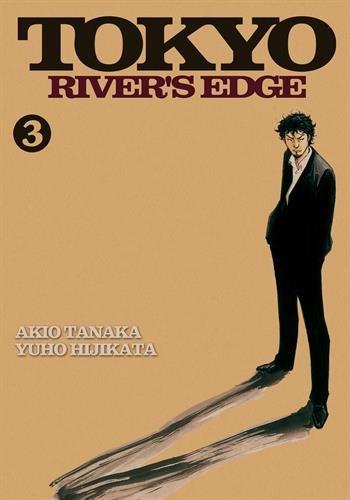 TOKYO RIVER'S EDGE T.03: TANAKA AKIO