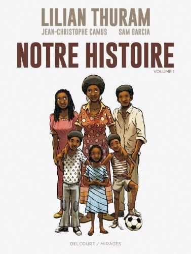 9782756035727: Notre histoire T1 (DELC.MIRAGES)