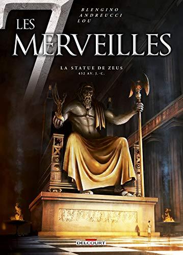 7 MERVEILLES (LES) T.01 : LA STATUE DE ZEUS: BLENGINO LUCA