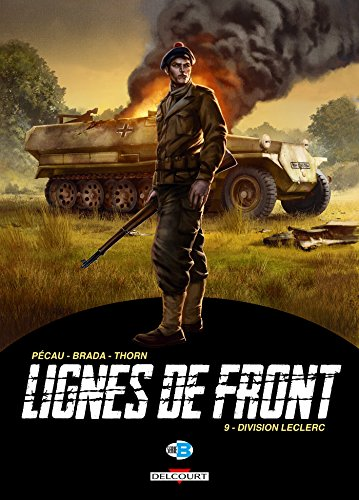 LIGNES DE FRONT T.09 : DIVISION LECLERC: P�CAU JEAN-PIERRE