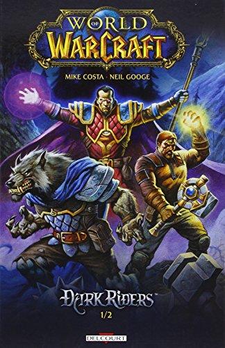 9782756039183: World of Warcraft - Dark Riders T01 (Contrebande)