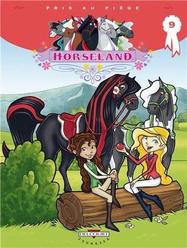 9782756039268: Horseland T9 - Pris au piège