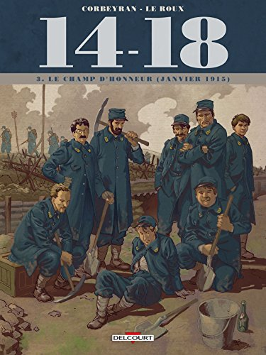 9782756041551: 14-18 T3 - Le Champ d'honneur (janvier 1915) (+ carnet de croquis)