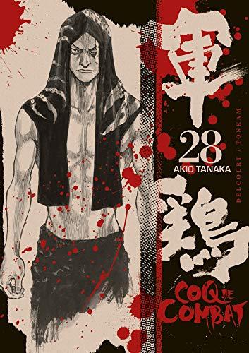 COQ DE COMBAT T.28: TANAKA AKIO