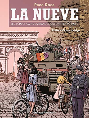 9782756050256: La Nueve - Les Républicains espagnols qui ont libéré Paris