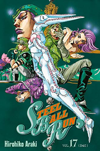 9782756056968: Jojo's bizarre adventure - Saison 7 - Steel Ball Run Vol.17