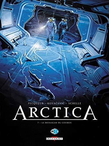 Arctica T07 Le Messager Du Cosmos: Daniel Pecqueur