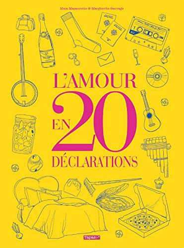 9782756060927: L'Amour en 20 déclarations