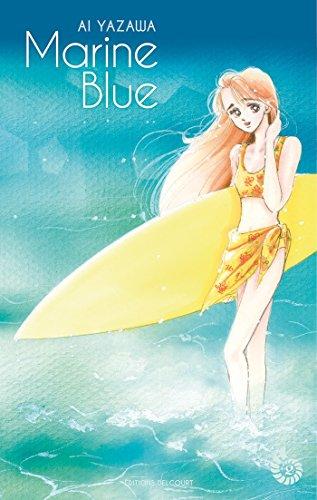 MARINE BLUE T.02: YAZAWA AÏ