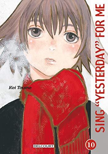 SING YESTERDAY FOR ME T.10: TOUME KEI