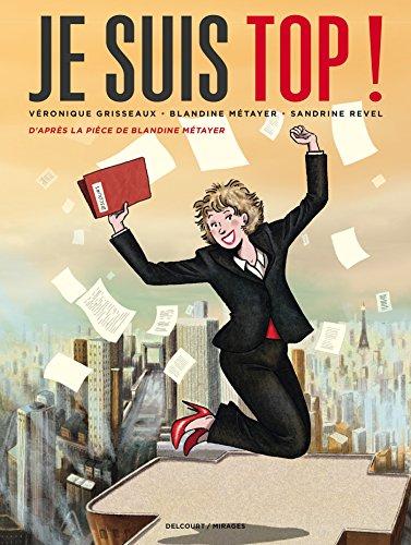 9782756069203: Je Suis Top !: Libert�, �galit�, parit�