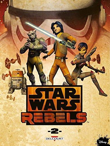 9782756072203: Star Wars Rebels, Tome 2 :