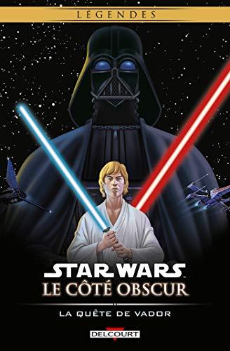 9782756076256: Star Wars, Le côté obscur, Tome 3 : La quête de Vador