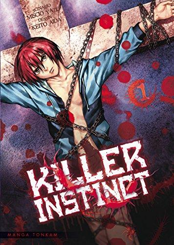 KILLER INSTINCT T.01: AIDA KEITO