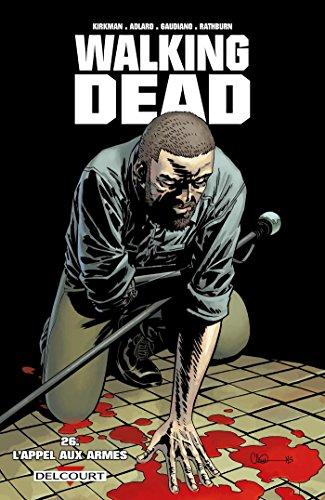 9782756077048: Walking Dead, Tome 26 : L'appel aux armes