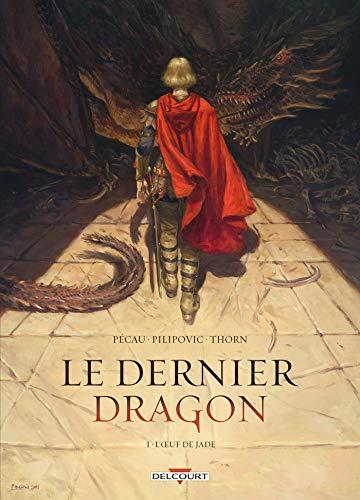 9782756080864: Le Dernier Dragon T01: L'Oeuf de Jade