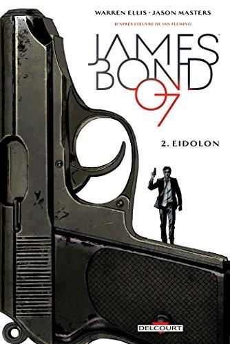 9782756082707: James Bond T02: Eidolon