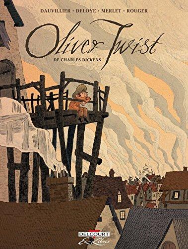 Oliver Twist - Édition intégrale: Loïc Dauvillier; Isabelle