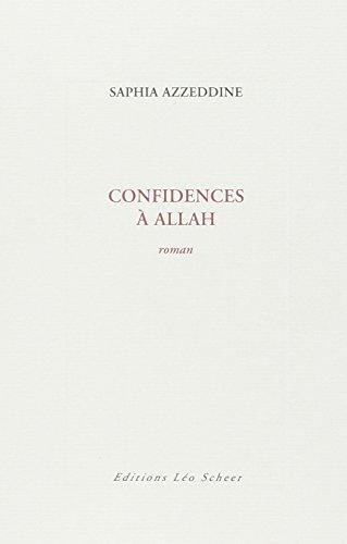 9782756101194: Confidences à Allah (French Edition)