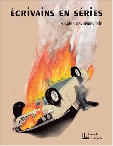 Ecrivains en séries (French Edition): Emmanuel Rabu