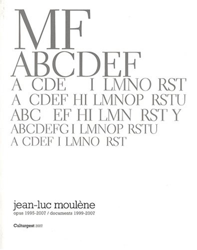 9782756101521: Jean-Luc Moulène : Opus 1995-2007, documents 1999-2007