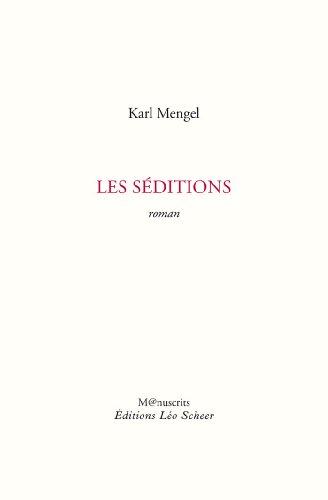 SÉDITIONS (LES): MENGEL KARL