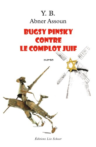 9782756102313: Bugsy Pinsky contre le complot juif (French Edition)