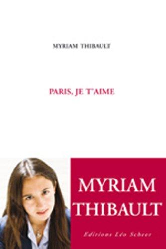 9782756102573: Paris, je t'aime (French Edition)