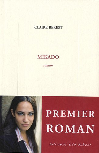 MIKADO: BEREST CLAIRE