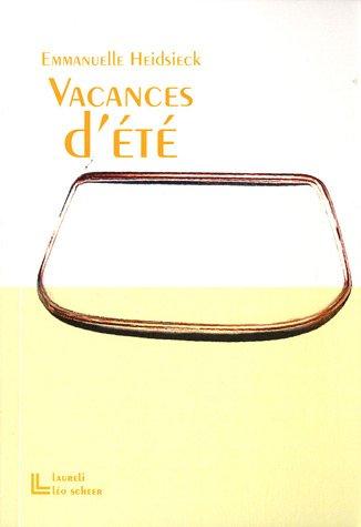 VACANCES D'ÉTÉ: HEIDSIECK EMMANUELLE