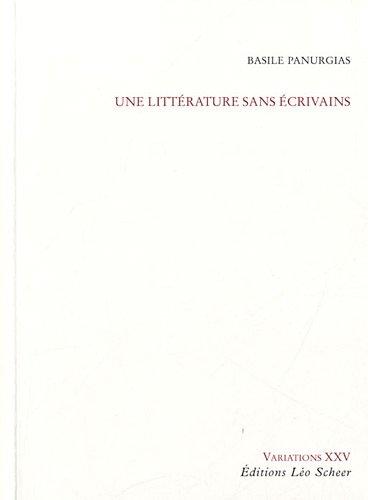 9782756103914: une litterature sans ecrivains