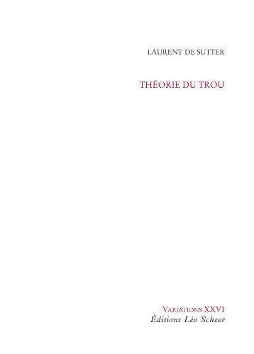 9782756104195: Théorie du trou : Cinq méditations métaphysiques sur Une sale affaire de Jean Eustache