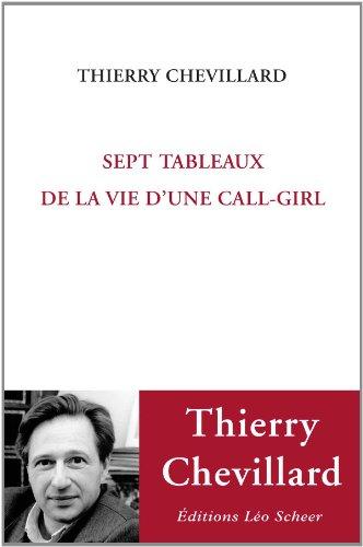 9782756104423: Sept tableaux de la vie d'une call-girl