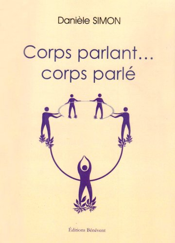 9782756301341: Corps parlant...Corps parl�