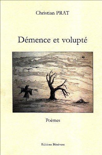 9782756301976: Démence et Volupté