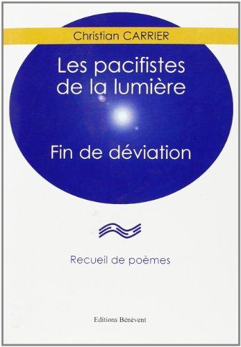 9782756302508: Les Pacifistes de la Lumiere
