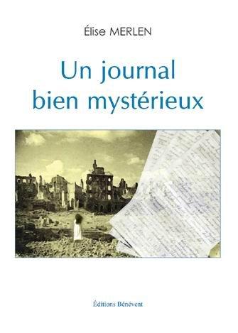 9782756304588: Un Journal Bien Mystérieux