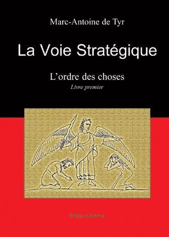 9782756304694: La Voie strat�gique