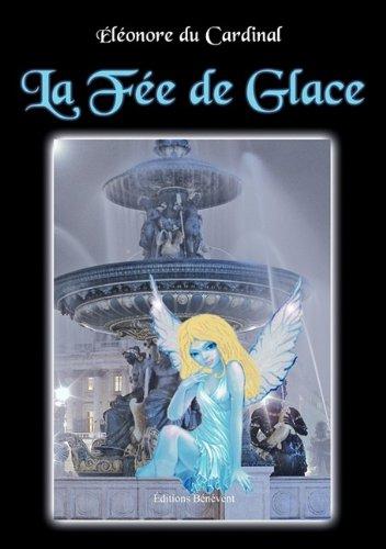 9782756310879: La fée de glace (French Edition)