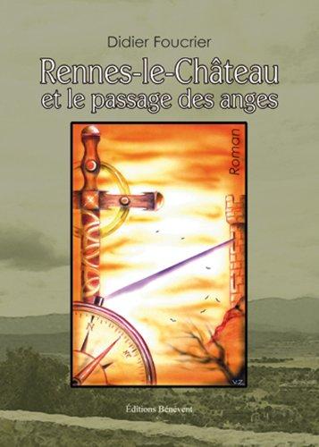 9782756312651: Rennes-le-Ch�teau et le Passage des Anges