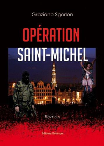 9782756313092: opération Saint Michel