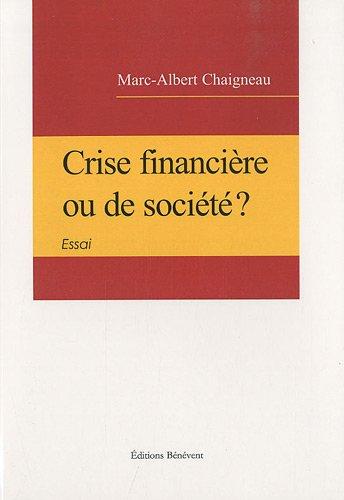 9782756313276: Crise Financiere Ou de Societe