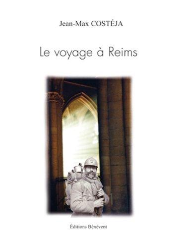9782756313337: le voyage à Reims