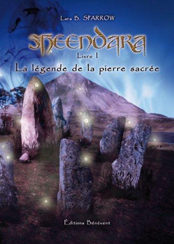 9782756314747: Sheendara t.1 ; la légende de la pierre sacrée