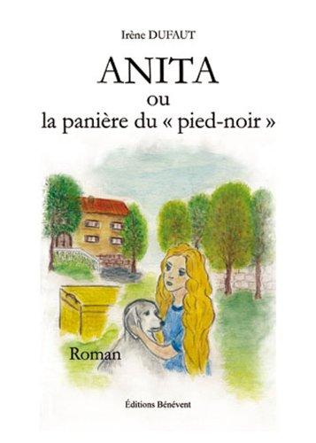 9782756315386: Anita ou la panière du